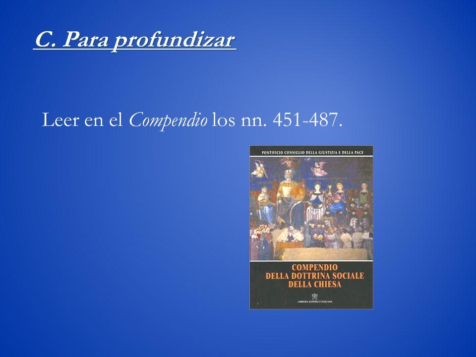 Leer en el Compendio los nn. 451-487.