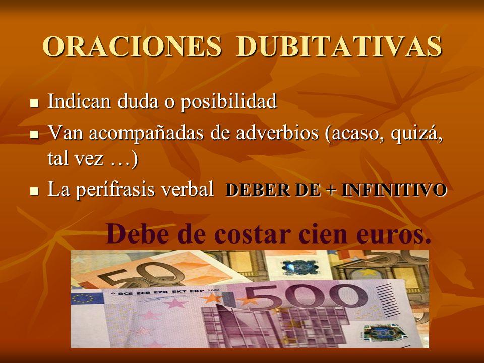 ORACIONES DUBITATIVAS