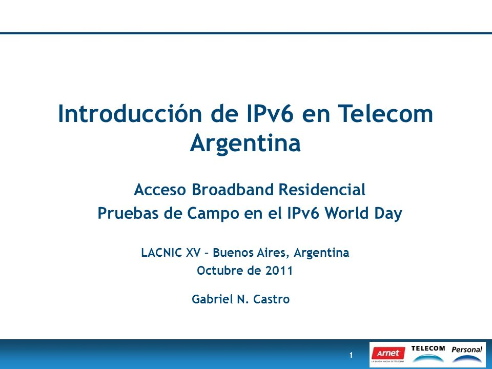 Introducción de IPv6 en Telecom Argentina