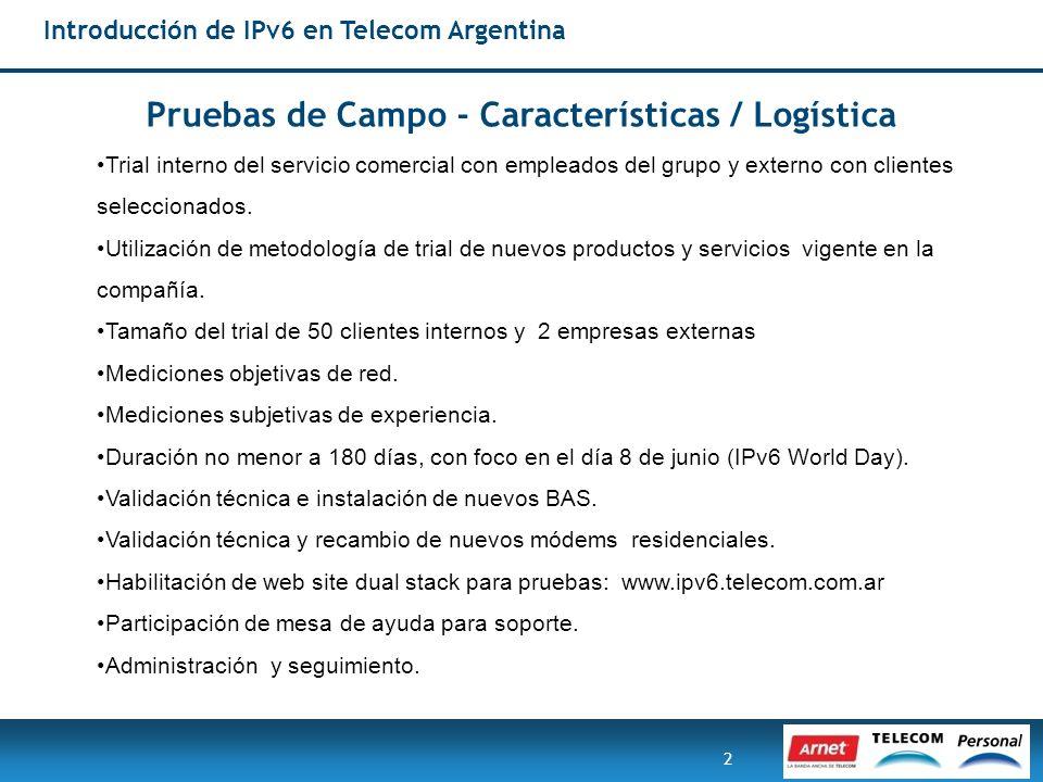 Pruebas de Campo - Características / Logística
