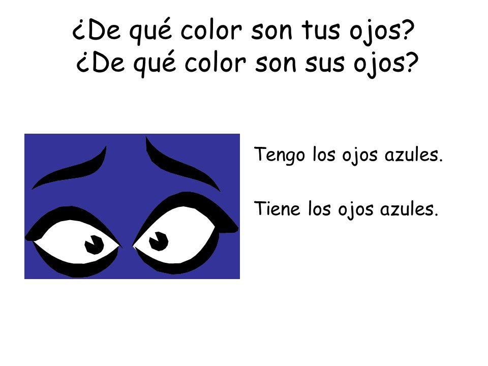 ¿De qué color son tus ojos ¿De qué color son sus ojos