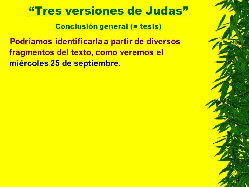Tres versiones de Judas Conclusión general (= tesis)