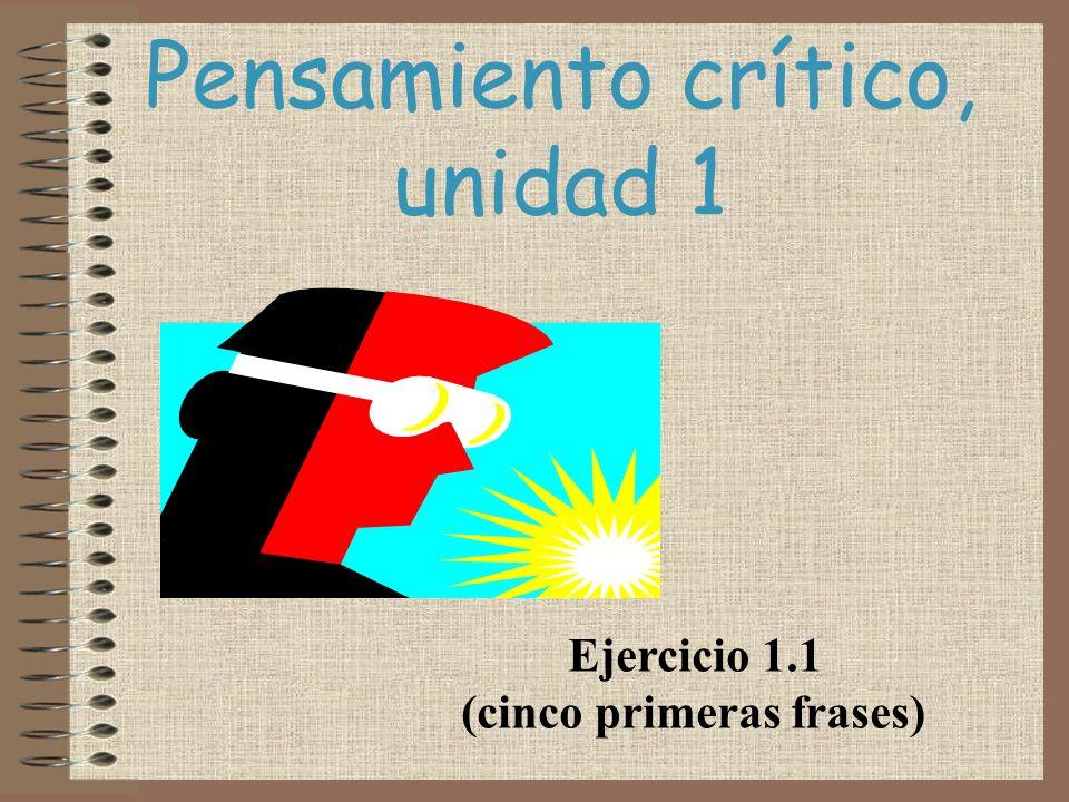 Pensamiento crítico, unidad 1