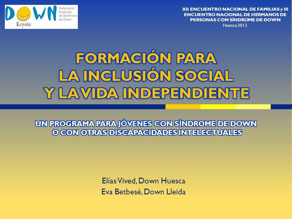 Elías Vived, Down Huesca Eva Betbesé, Down Lleida