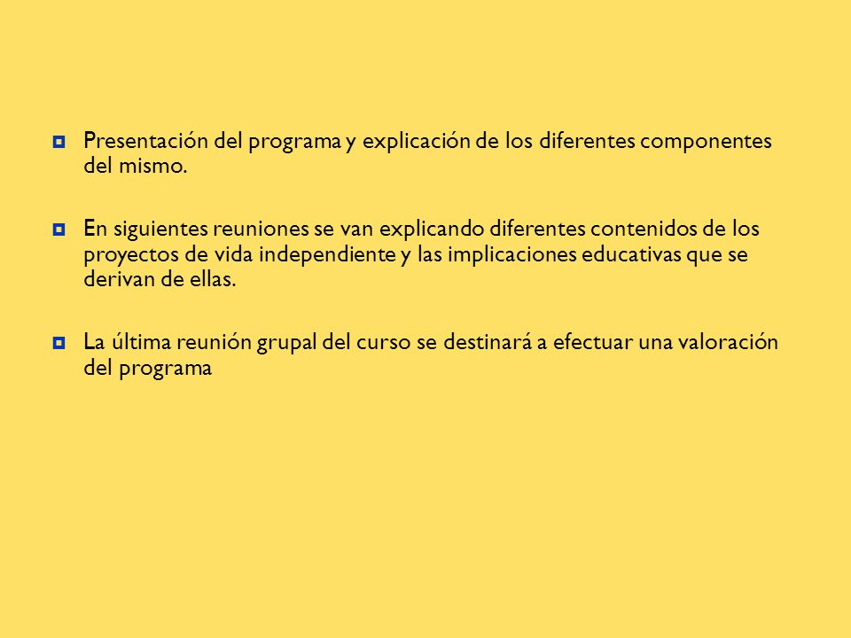 Presentación del programa y explicación de los diferentes componentes del mismo.