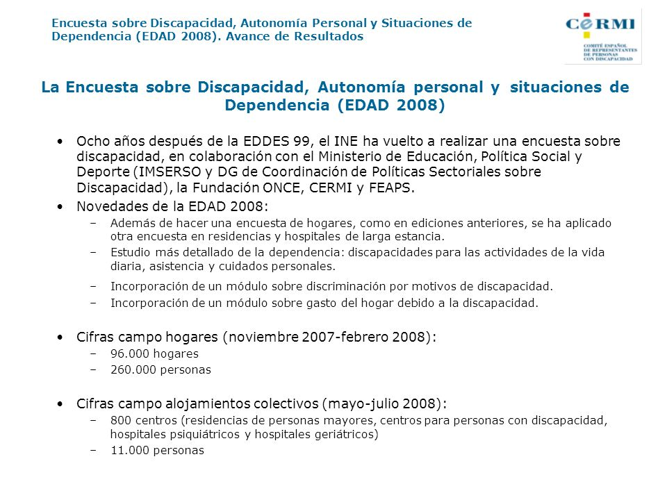 La Encuesta sobre Discapacidad, Autonomía personal y situaciones de Dependencia (EDAD 2008)