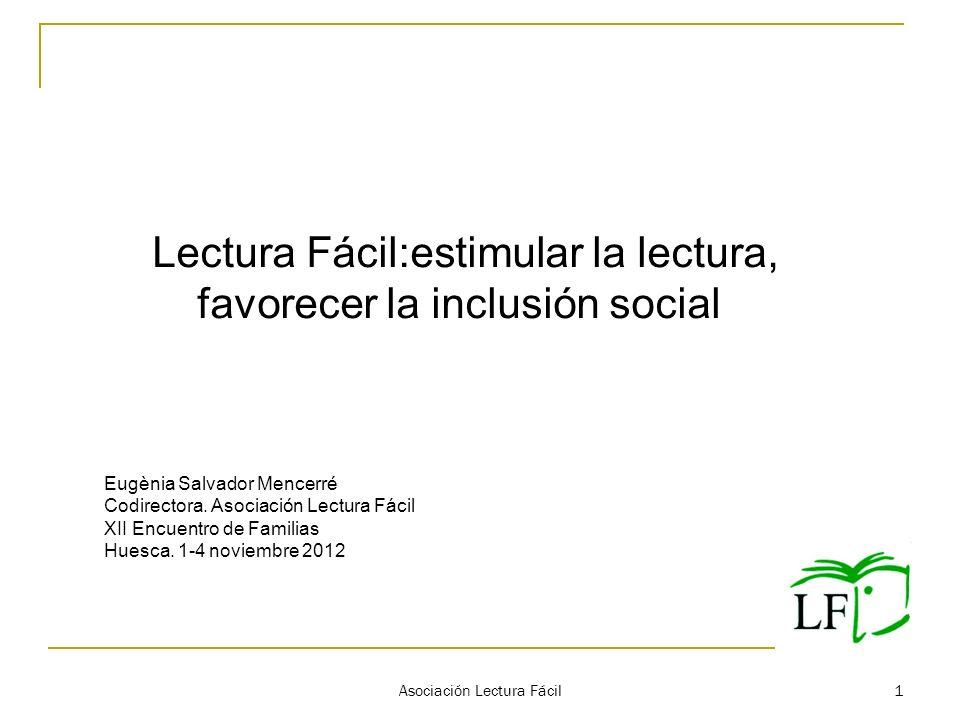 Lectura Fácil:estimular la lectura, favorecer la inclusión social