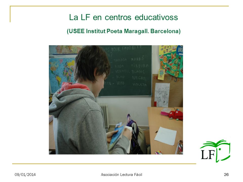 La LF en centros educativoss (USEE Institut Poeta Maragall. Barcelona)
