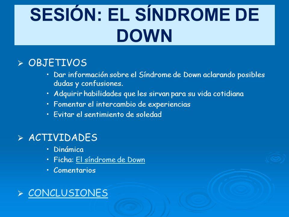 SESIÓN: EL SÍNDROME DE DOWN