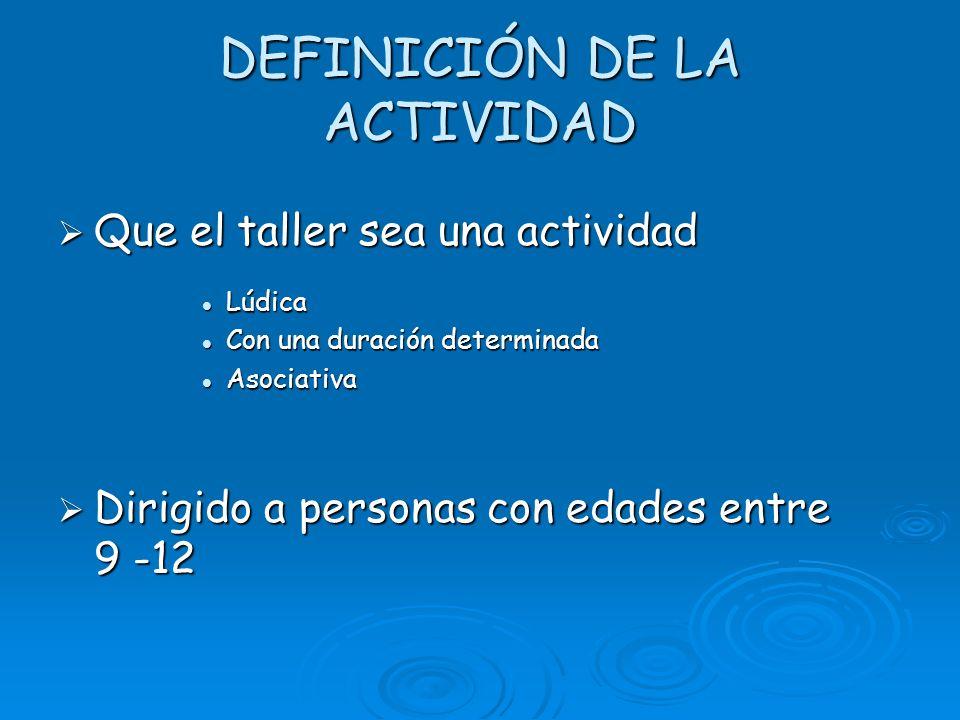 DEFINICIÓN DE LA ACTIVIDAD