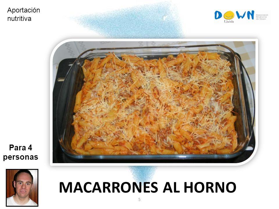 Aportación nutritiva Para 4 personas MACARRONES AL HORNO 5