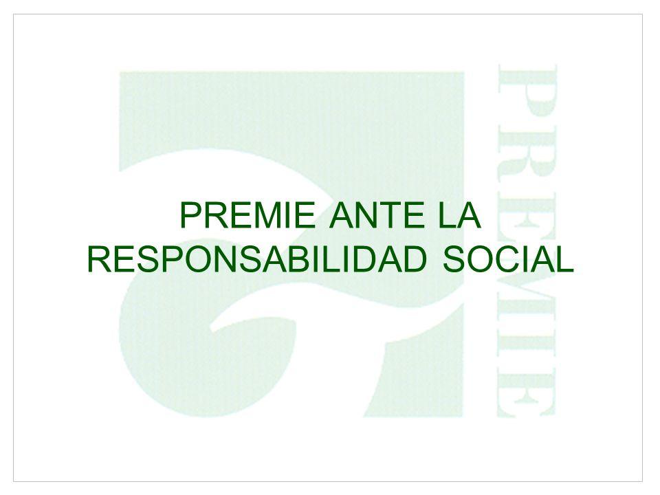 PREMIE ANTE LA RESPONSABILIDAD SOCIAL
