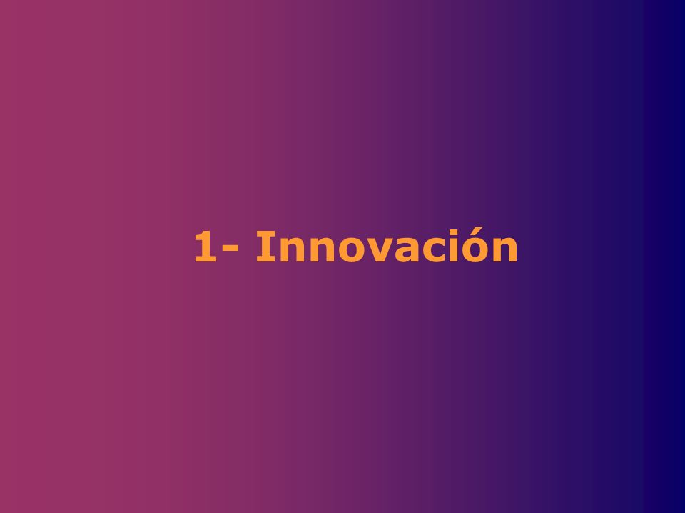 1- Innovación