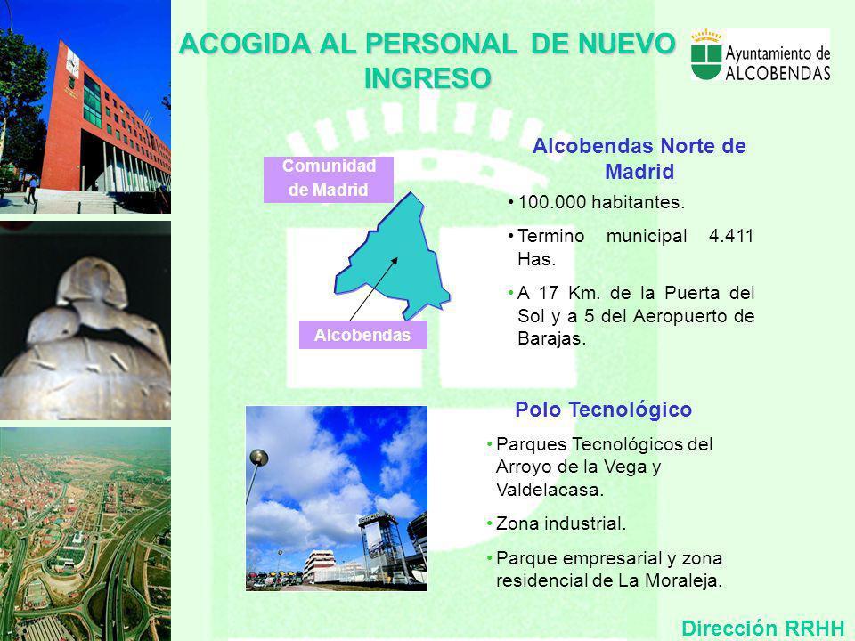 ACOGIDA AL PERSONAL DE NUEVO INGRESO Alcobendas Norte de Madrid