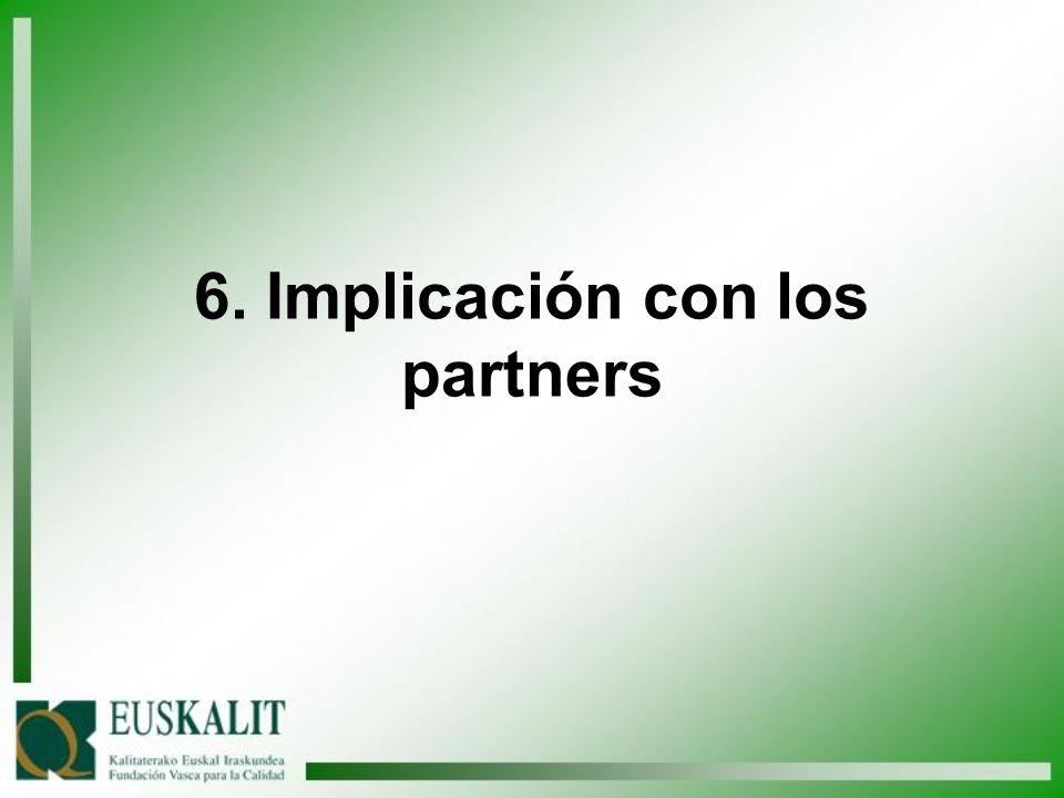 6. Implicación con los partners
