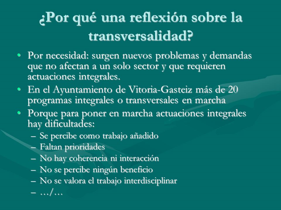 ¿Por qué una reflexión sobre la transversalidad