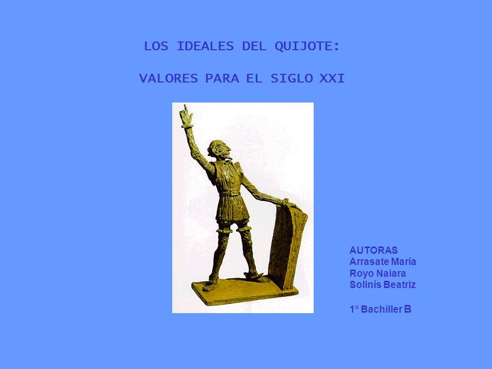 LOS IDEALES DEL QUIJOTE: VALORES PARA EL SIGLO XXI