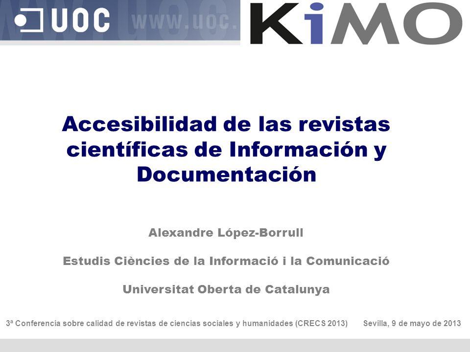 Accesibilidad de las revistas científicas de Información y