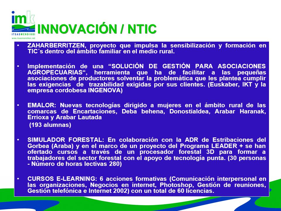 INNOVACIÓN / NTICZAHARBERRITZEN, proyecto que impulsa la sensibilización y formación en TIC´s dentro del ámbito familiar en el medio rural.