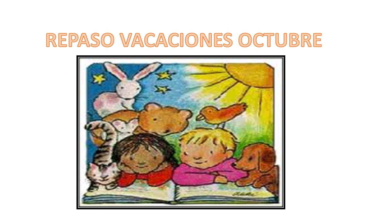 REPASO VACACIONES OCTUBRE