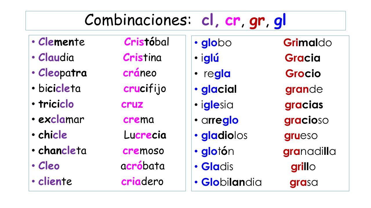 Combinaciones: cl, cr, gr, gl