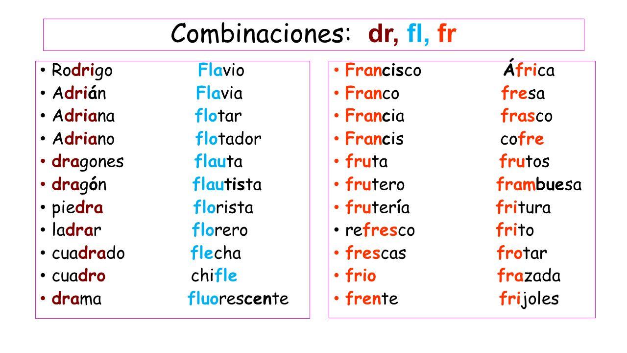 Combinaciones: dr, fl, fr