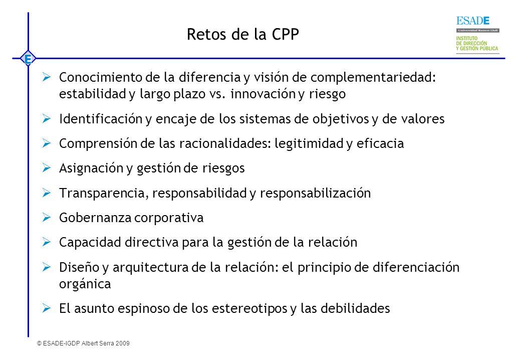 Retos de la CPP Conocimiento de la diferencia y visión de complementariedad: estabilidad y largo plazo vs. innovación y riesgo.