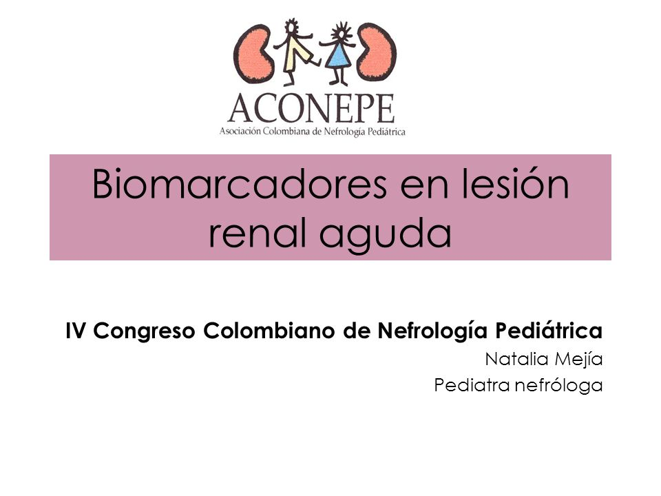 Biomarcadores en lesión renal aguda
