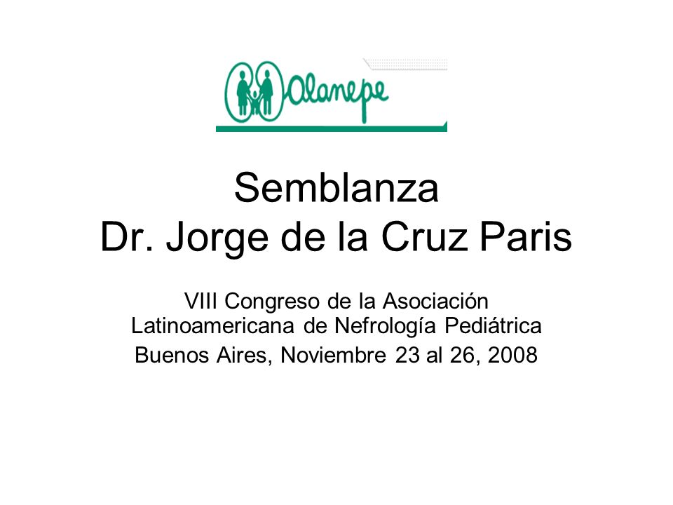 Semblanza Dr. Jorge de la Cruz Paris