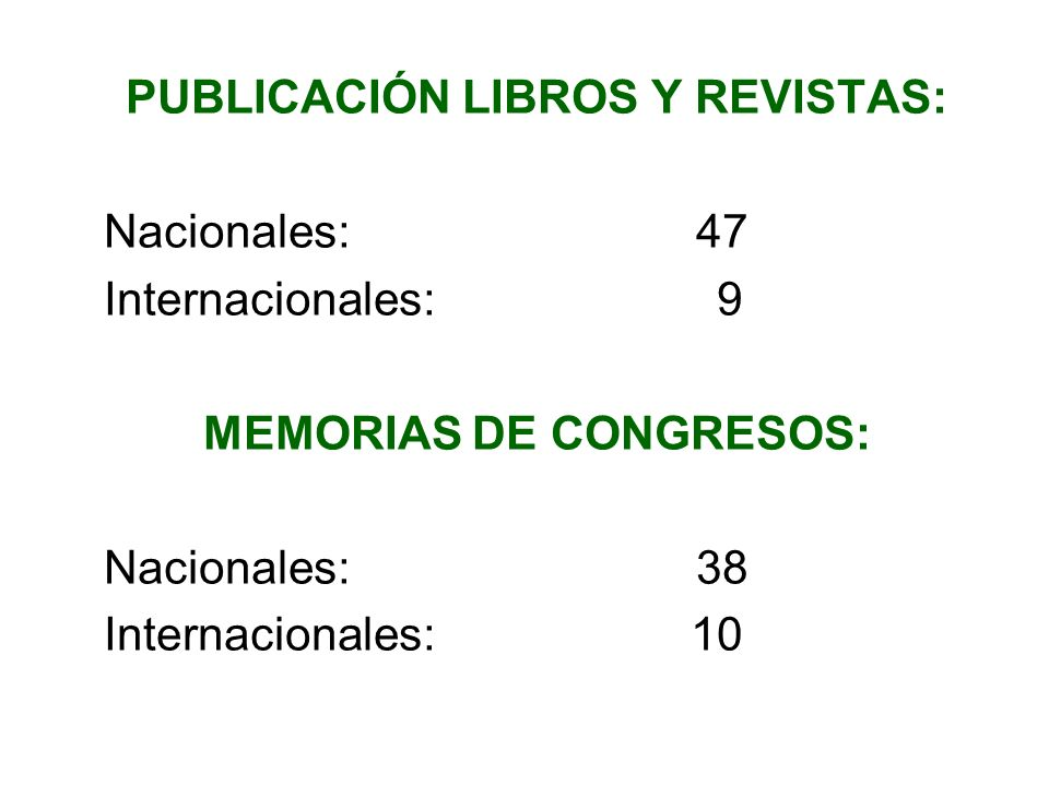 PUBLICACIÓN LIBROS Y REVISTAS: MEMORIAS DE CONGRESOS: