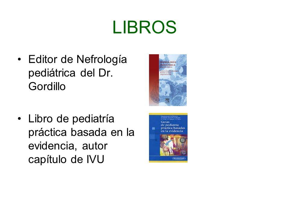 LIBROS Editor de Nefrología pediátrica del Dr. Gordillo