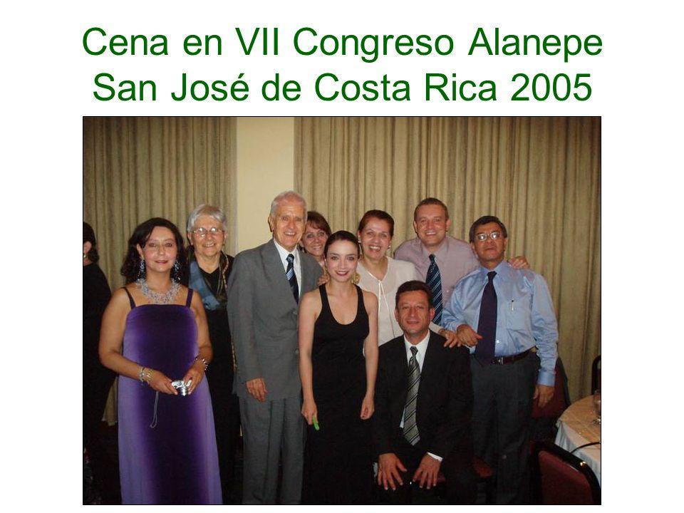 Cena en VII Congreso Alanepe San José de Costa Rica 2005