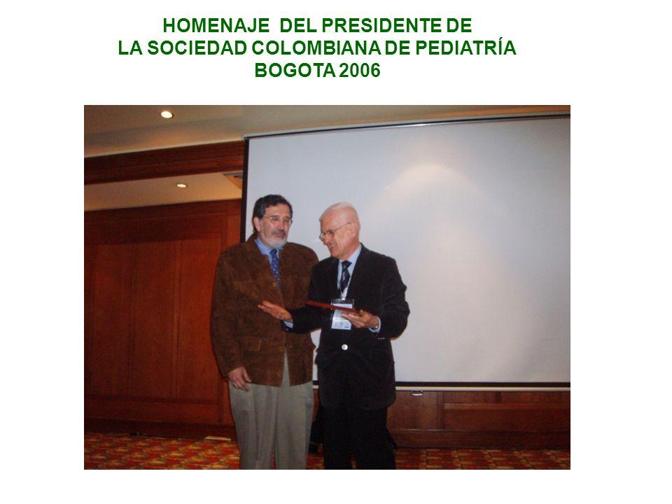 HOMENAJE DEL PRESIDENTE DE LA SOCIEDAD COLOMBIANA DE PEDIATRÍA