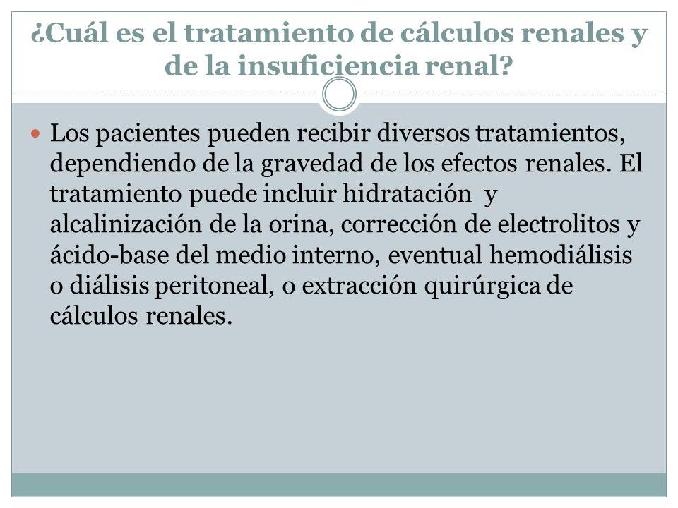 ¿Cuál es el tratamiento de cálculos renales y de la insuficiencia renal