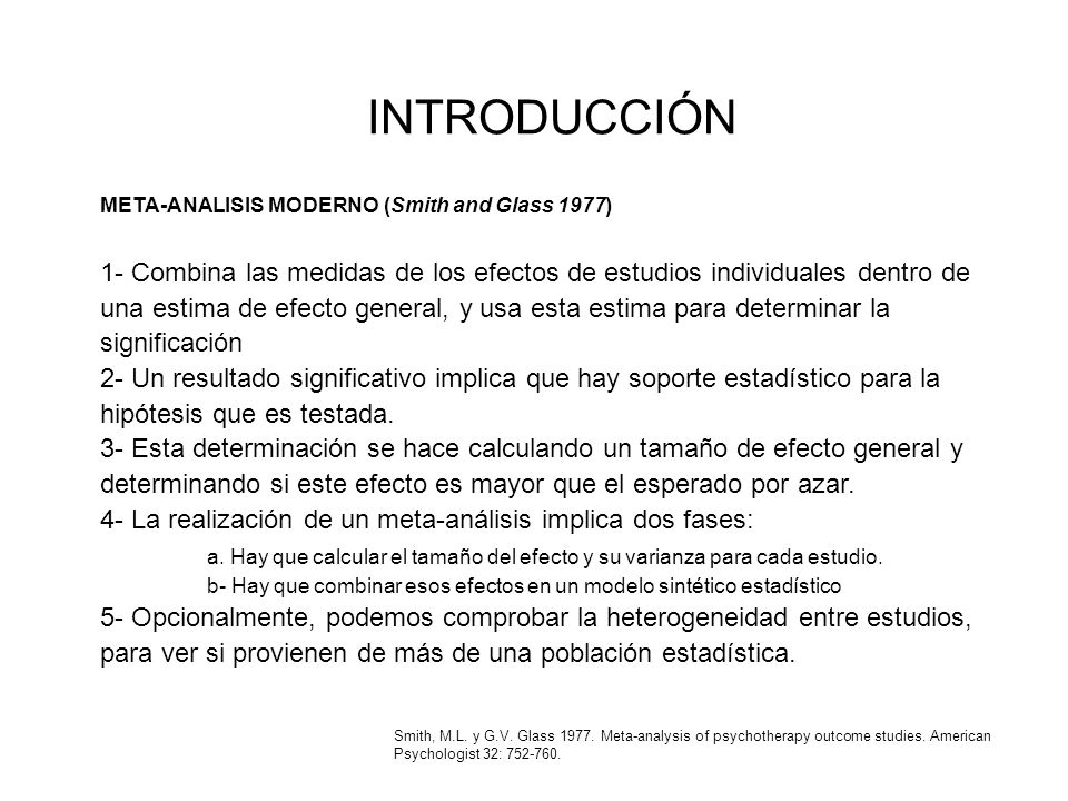 INTRODUCCIÓN META-ANALISIS MODERNO (Smith and Glass 1977)