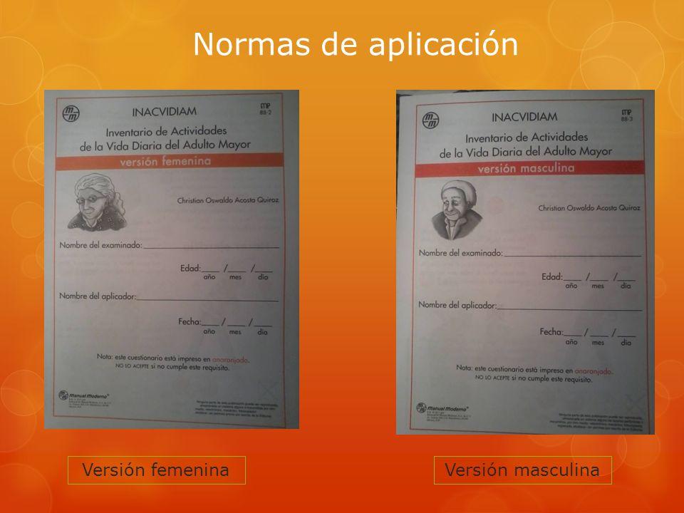Normas de aplicación Versión femenina Versión masculina