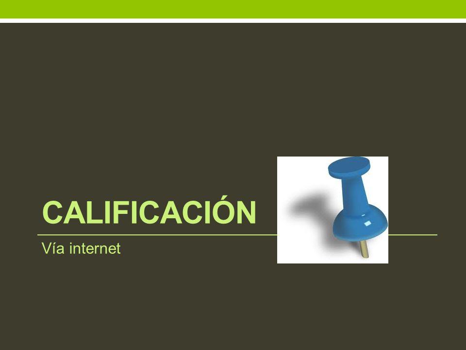 Calificación Vía internet