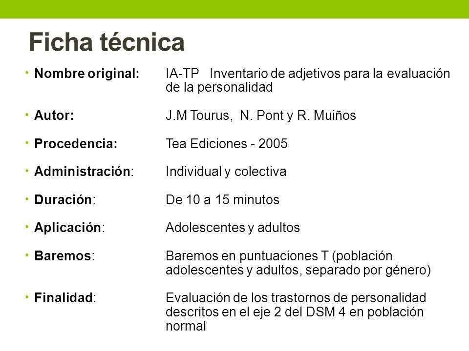 Ficha técnica Nombre original: IA-TP Inventario de adjetivos para la evaluación de la personalidad.
