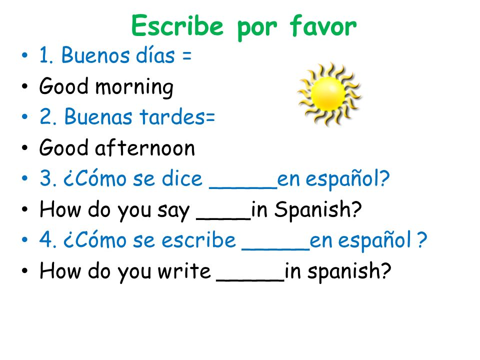 How to write good afternoon in spanish