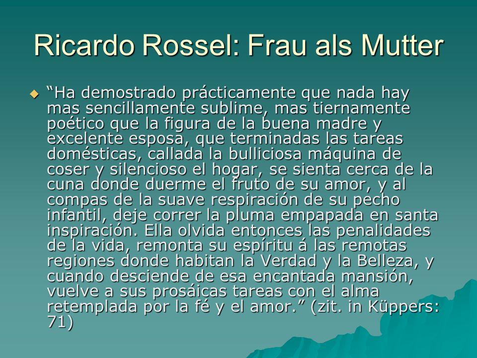 Ricardo Rossel: Frau als Mutter