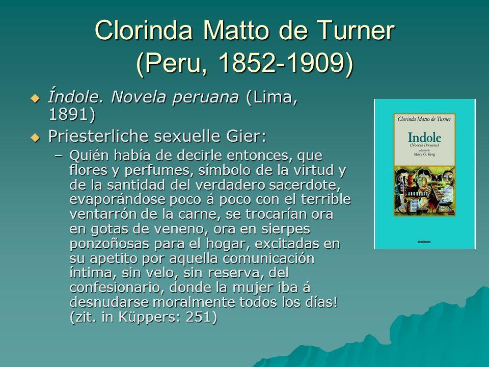 Clorinda Matto de Turner (Peru, 1852-1909)