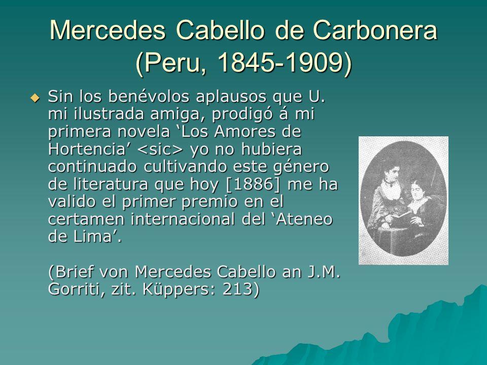 Mercedes Cabello de Carbonera (Peru, 1845-1909)