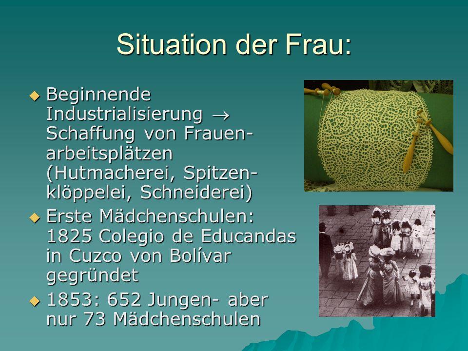 Situation der Frau: Beginnende Industrialisierung  Schaffung von Frauen-arbeitsplätzen (Hutmacherei, Spitzen-klöppelei, Schneiderei)