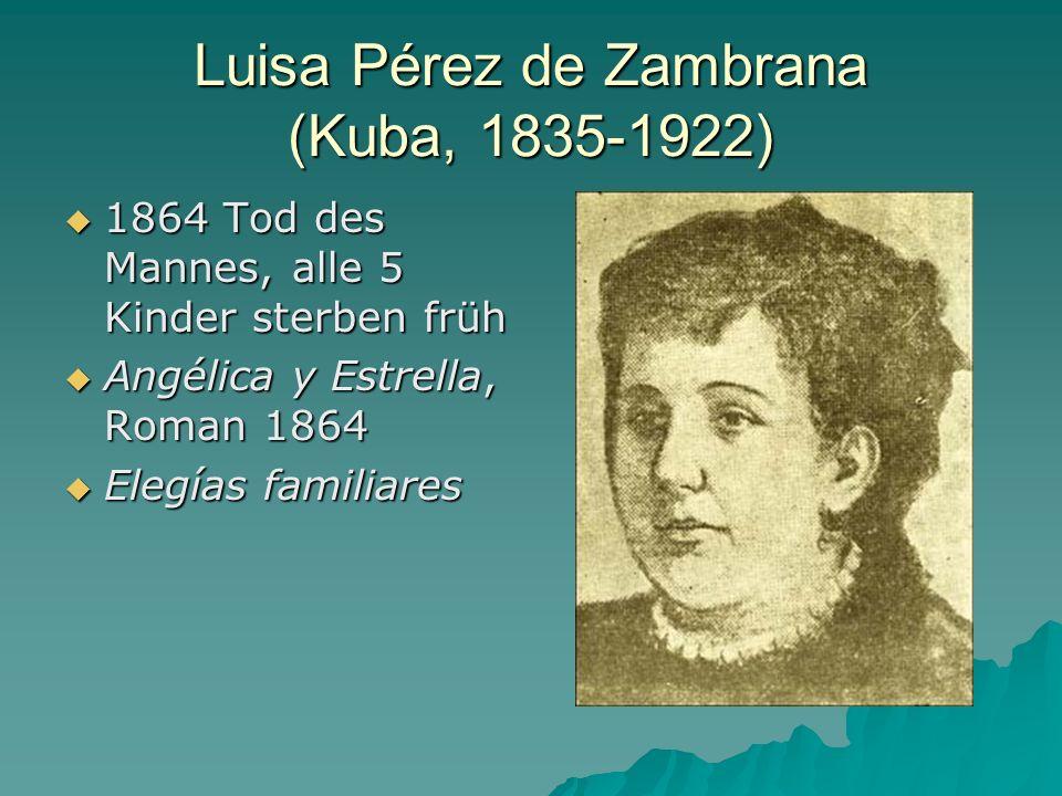 Luisa Pérez de Zambrana (Kuba, 1835-1922)