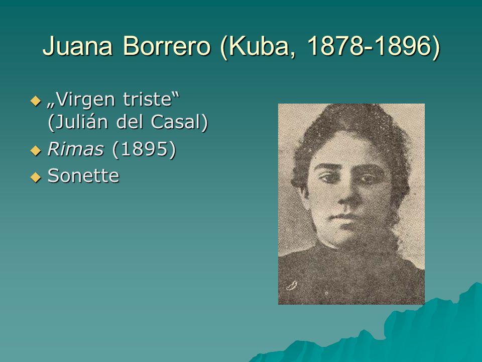 "Juana Borrero (Kuba, 1878-1896) ""Virgen triste (Julián del Casal)"
