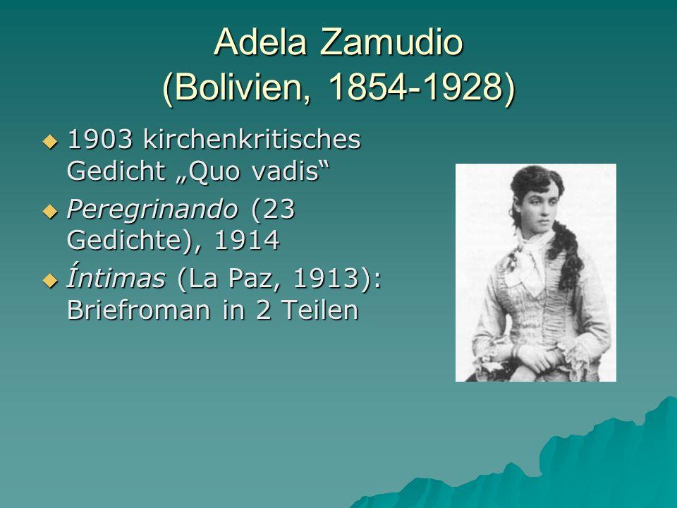 Adela Zamudio (Bolivien, 1854-1928)