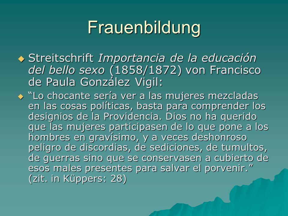 Frauenbildung Streitschrift Importancia de la educación del bello sexo (1858/1872) von Francisco de Paula González Vigil: