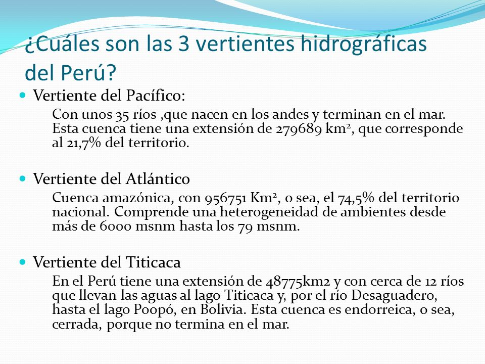 ¿Cuáles son las 3 vertientes hidrográficas del Perú