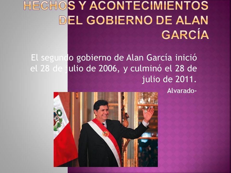 Hechos y Acontecimientos del Gobierno de Alan García