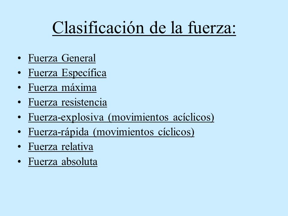 Clasificación de la fuerza: